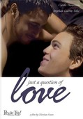 Juste une question d'amour (Just a Question of Love)