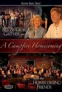 Bill & Gloria Gaither - A Campfire Homecoming