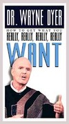 Dr. Wayne Dyer - How To Get What You Really Want