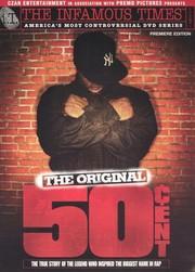Infamous Times: The Original 50 Cent