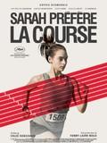 Sarah pr�f�re la course (Sarah Would Rather Run)