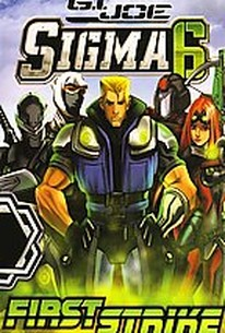 G.I. Joe: Sigma Six - First Strike