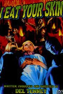 Zombies (I Eat Your Skin)(Voodoo Blood Bath)(Zombie Bloodbath)