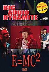 Big Audio Dynamite - Live: E=MC2
