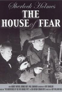 Sherlock Holmes in the House of Fear
