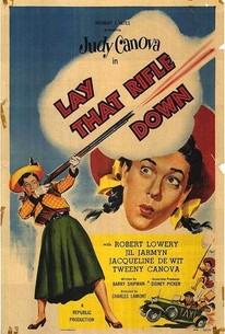 Lay That Rifle Down
