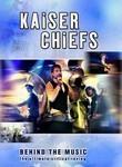 Kaiser Chiefs: Behind the Music