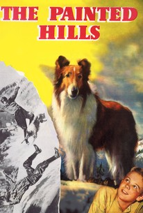 The Painted Hills (Lassie's Adventures in the Goldrush) (Lassie's Christmas Story)