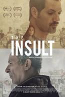 The Insult (L'insulte)