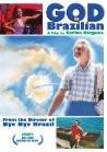 Deus É Brasileiro, (God Is Brazilian)