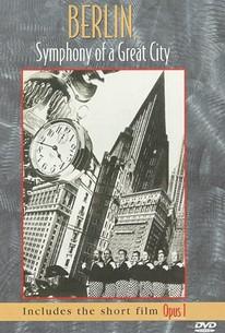 Berlin: Symphony of a Great City (Berlin: Die Sinfonie der Großstadt)