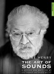 Pierre Henry: The Art of Sounds
