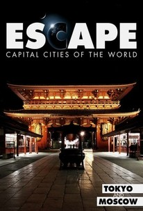 Escape: Capital Cities of the World - Tokyo and Moscow
