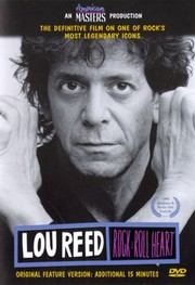 Lou Reed: Rock and Roll Heart