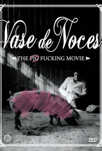 Vase de noces (One Man and His Pig) (Wedding Trough) (The Pig Fucking Movie)