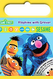 Play with Me Sesame: Playtime with Grover