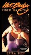 Hot Body Video Magazine - Extra Sexy