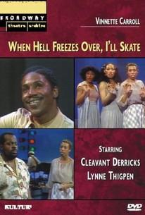 When Hell Freezes Over, I'll Skate