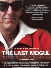The Last Mogul (Life and Times of Lew Wasserman)