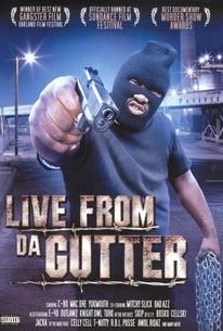 Live From da Gutter