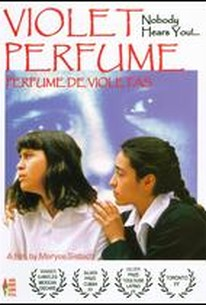 Nadie Te Oye: Perfume de Violetas (Violet Perfume: Nobody Hears You)