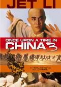 Once Upon a Time in China 3 (Wong Fei Hung ji saam: Si wong jaang ba)