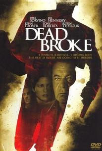 Dead Broke