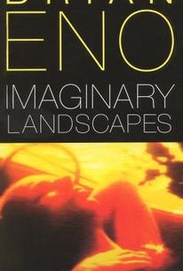 Brian Eno: Imaginary Landscapes