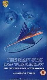 The Man Who Saw Tomorrow (Nostradamus)