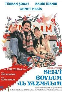 Selvi boylum, al yazmalim (The Girl with the Red Scarf)