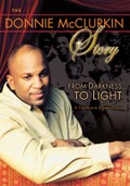 Donnie McClurkin Story: From Darkness to Light