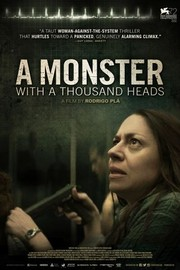 A Monster With A Thousand Heads (Un Monstruo de Mil Cabezas)