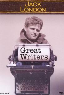 Great Writers: Jack London