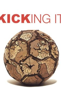 Kicking It