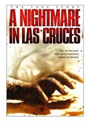 A Nightmare In Las Cruces