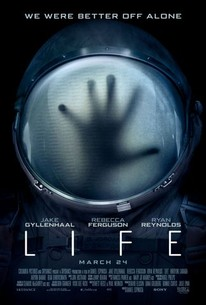 Life (2017) - Rotten Tomatoes