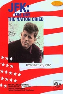 JFK: The Day the Nation Cried
