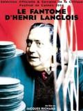 Henri Langlois: The Phantom of the Cinematheque