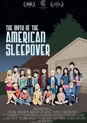 The Myth Of The American Sleepover