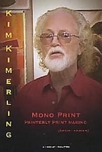Mono Print: Painterly Printmaking