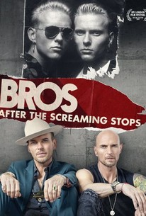 Bros: After the Screaming Stops (2018) - Rotten Tomatoes