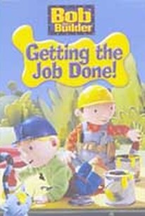 Bob the Builder - Getting the Job Done!