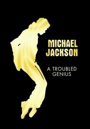 Michael Jackson: A Troubled Genius