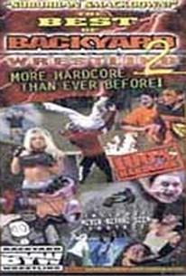 Best Of Backyard Wrestling best of backyard wrestling 2, the: more hardcore than before! (2001