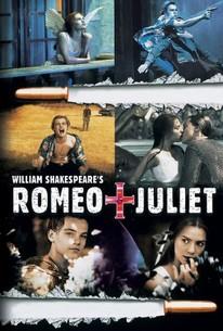 Romeo + Juliet (1996) - Rotten Tomatoes