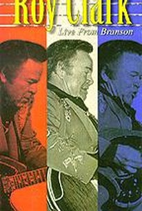 Roy Clark - Live From Branson