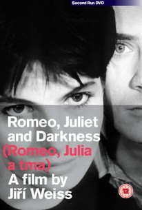 Romeo, Julia a tma (Romeo, Juliet and Darkness) (Sweet Light in a Dark Room)