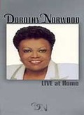 Dorothy Norwood - Live at Home