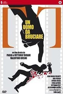 Un Uomo da bruciare (A Man for Burning )