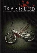 Trials Is Dead